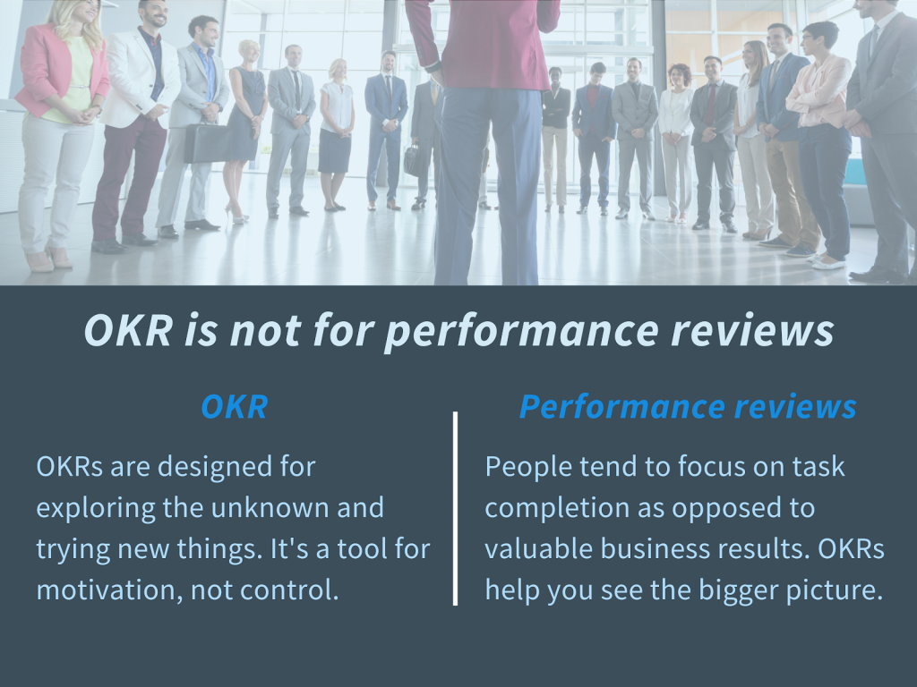OKR is not a performance review